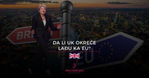 Da li UK okreće lađu ka EU?
