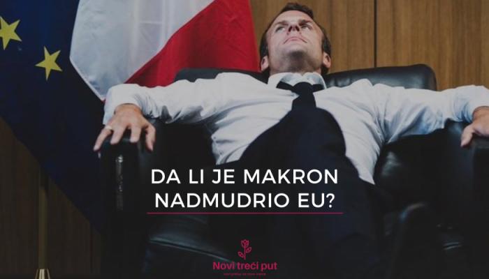 Da li je Makron nadmudrio EU?