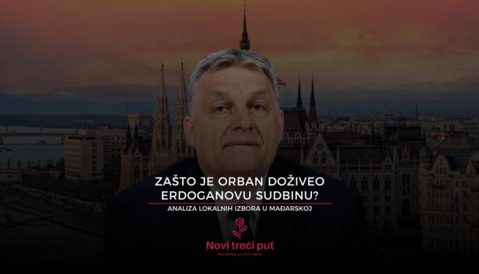 Zašto je Orban doživeo Erdoganovu sudbinu?