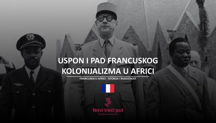 Uspon i pad francuskog kolonijalizma u Africi