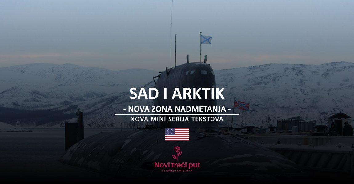 [NAJAVA] SAD i Arktik – nova zona nadmetanja