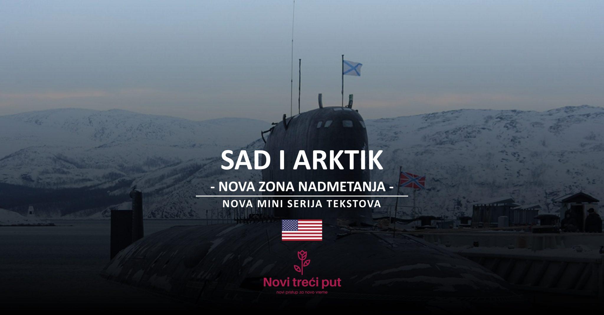 SAD i Arktik - nova zona nadmetanja